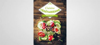 Cuisine végétarienne - Trop facile