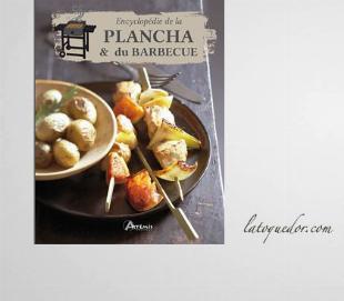 Encyclopédie de la plancha et du barbecue
