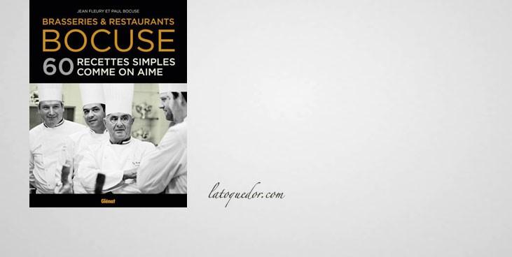 Brasseries & restaurants Bocuse - 60 recettes simples comme on aime